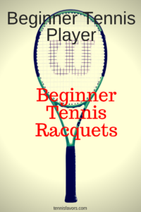 What Tennis Racket Should A Casual Player Use?