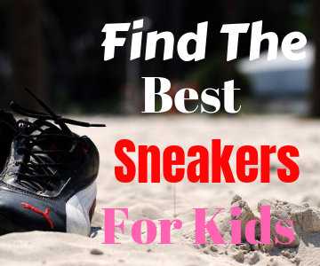 Find the best sneakers for kids that will fit boys or girls.these sneakers are fahionable,stylish and budget friendly.