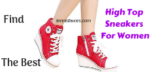 High Top Sneakers For Women are shoes you can combine with jeans and use when you want comfortable shoes.