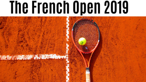 The French Open 2019 Update