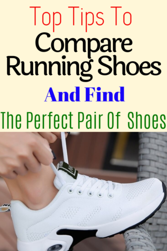 Tips on how to compare and choose running shoes.