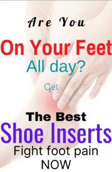 Best Shoe Inserts for Standing All-day that will reduce feet pain and you can have a comfortable working day pain free